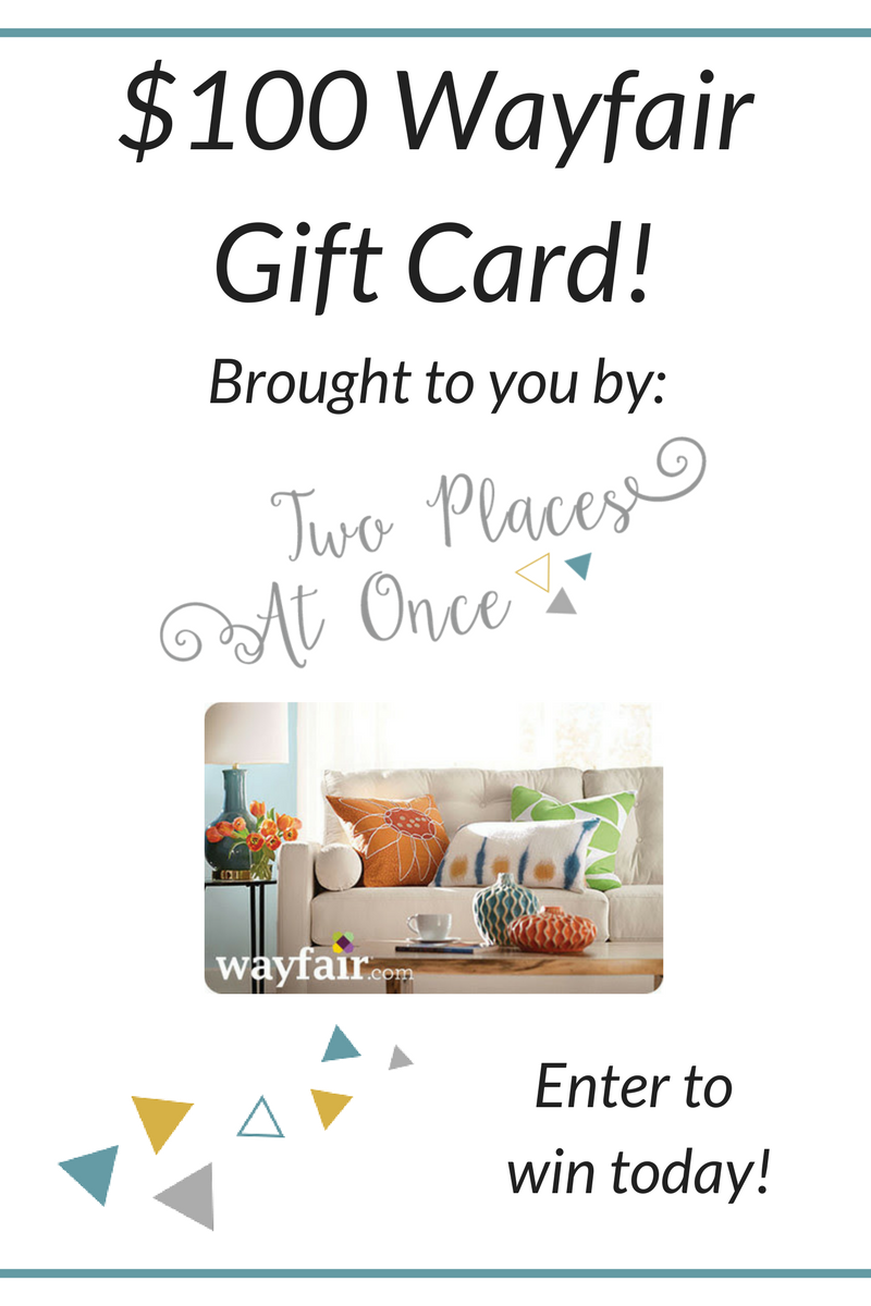 wayfair gift card wayfair gift card giveaway two places at once 6370